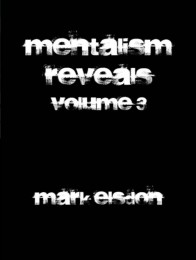 Mentalism Reveals 3 By Mark Elsdon
