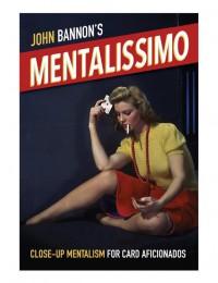 Mentalissimo by John Bannon