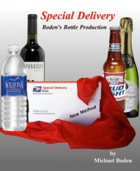 Special Delivery Bottle Production by Michael Boden