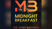 Midnight Breakfast (Online Instructions) by The Other Brothers