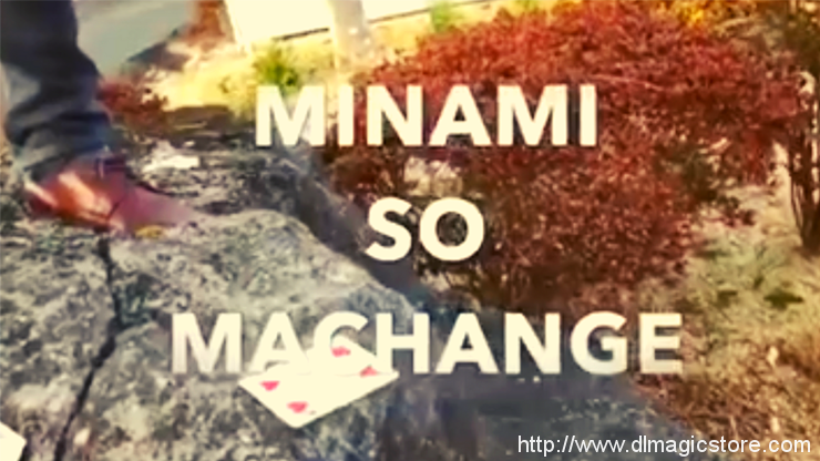 Minami So Machange by Yuji Enei