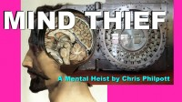 Mind Thief by Chris Philpott (video +PDF +JPEG artwork all files)