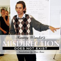 Misdirection does not exist By Tommy Wonder