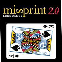 Misprint 2.0 by Luke Dancy (Gimmick Not Included)