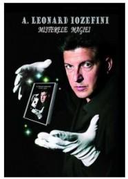 Misterele Magiei by Leonard Iozefini
