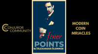 Modern Coin Miracles by Finer Points & Alexander Slemmer