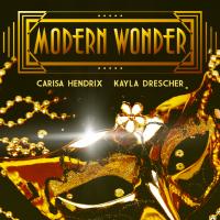 Modern Wonder with Carisa Hendrix and Kayla Drescher (Instant Download)