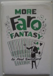 More Faro Fantasy by Paul Swinford