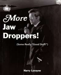More Jaw Droppers! eBook by Harry Lorayne
