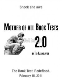 Mother Of All Book Tests 2.0 by Ted Karmilovich (MOABT 2.0) (THE BOOK IS NOT INCLUDED)