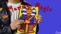 Mummy Magic by Mago Flash (Gimmick Not Included)