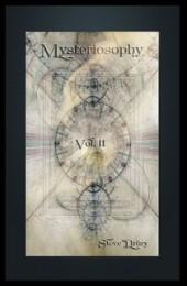 Mysteriosophy Vol.II By Steve Drury