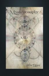 Mysteriosophy by Steve Drury