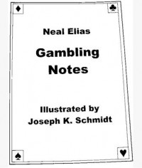 Neal Elias Gambling Notes by Karl Fulves