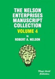 Nelson Enterprises Manuscript Collection 4 by Robert A. Nelson