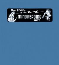 Nelson's Man and Wife Mind Reading Act By Robert A. Nelson