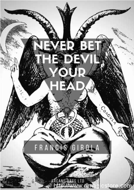 Never Bet The Devil Your Head by Francis Girola