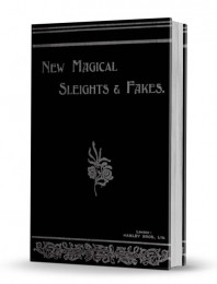 New Magical Sleights & Fakes by Reginald Morrell & Frederick Lloyd
