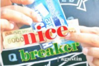 Nice Breaker by Agustin