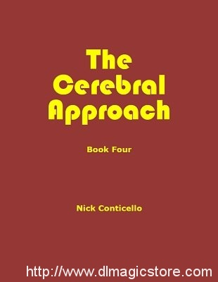 Nick Conticello – The Cerebral Approach: Book Four