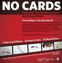 No Cards: Humid Shenanigans by Kostya Kimlat