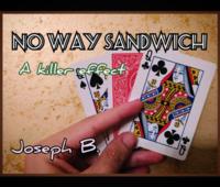 No Way Sandwich by Joseph B