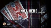 Not Here by Rizki Nanda & RN Magic Presents