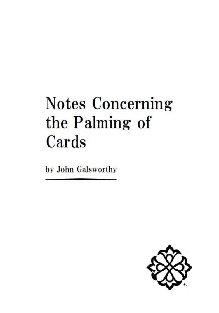Notes Concerning the Palming of Cards by John Galsworthy