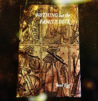 Nothing but the Family Deck by Jared Kopf