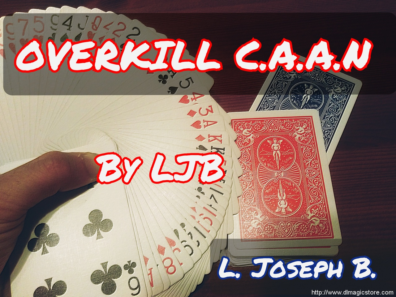 OVERKILL C.A.A.N By Joseph B. (Instant Download)