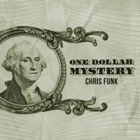 One Dollar Mystery by Chris Funk
