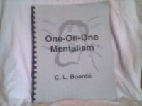 One on One Mentalism by C. L. Boarde