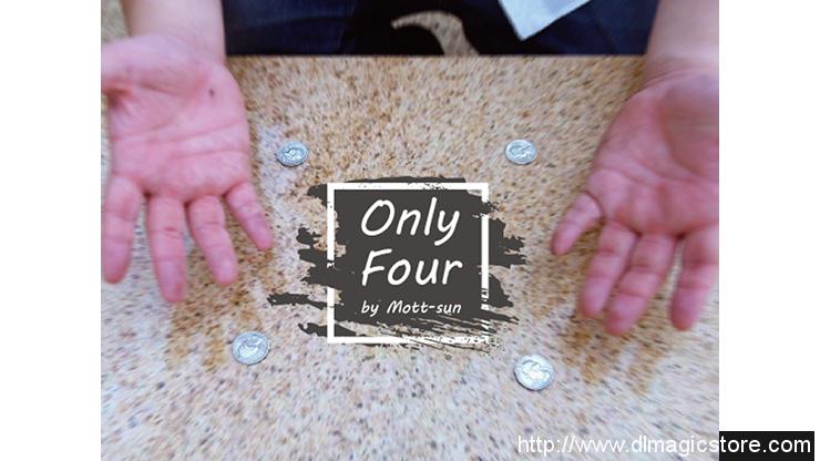Only Four by Mott-Sun