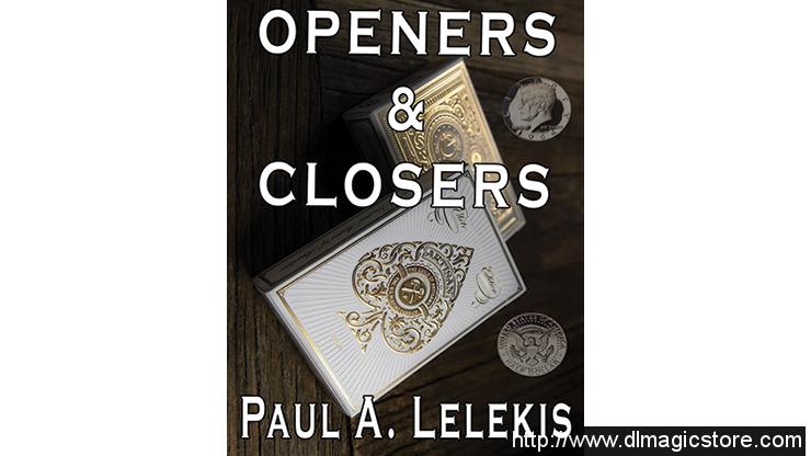 Openers & Closers 1 by Paul A. Lelekis