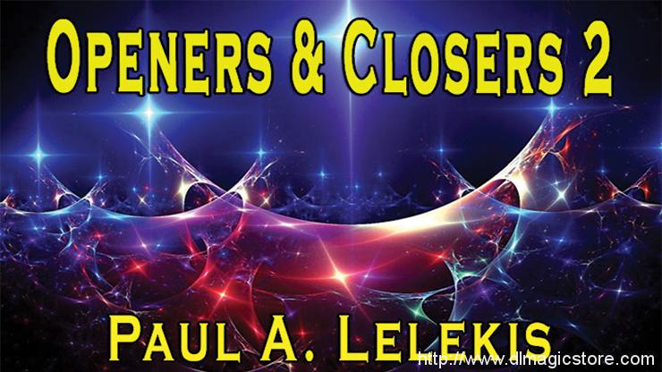 Openers & Closers 2 by Paul A. Lelekis