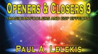 Openers & Closers 3 by Paul A. Lelekis