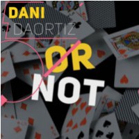 Or Not by Dani DaOrtiz (Instant Download)