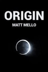 Origin by Matt Mello (Instant Download)