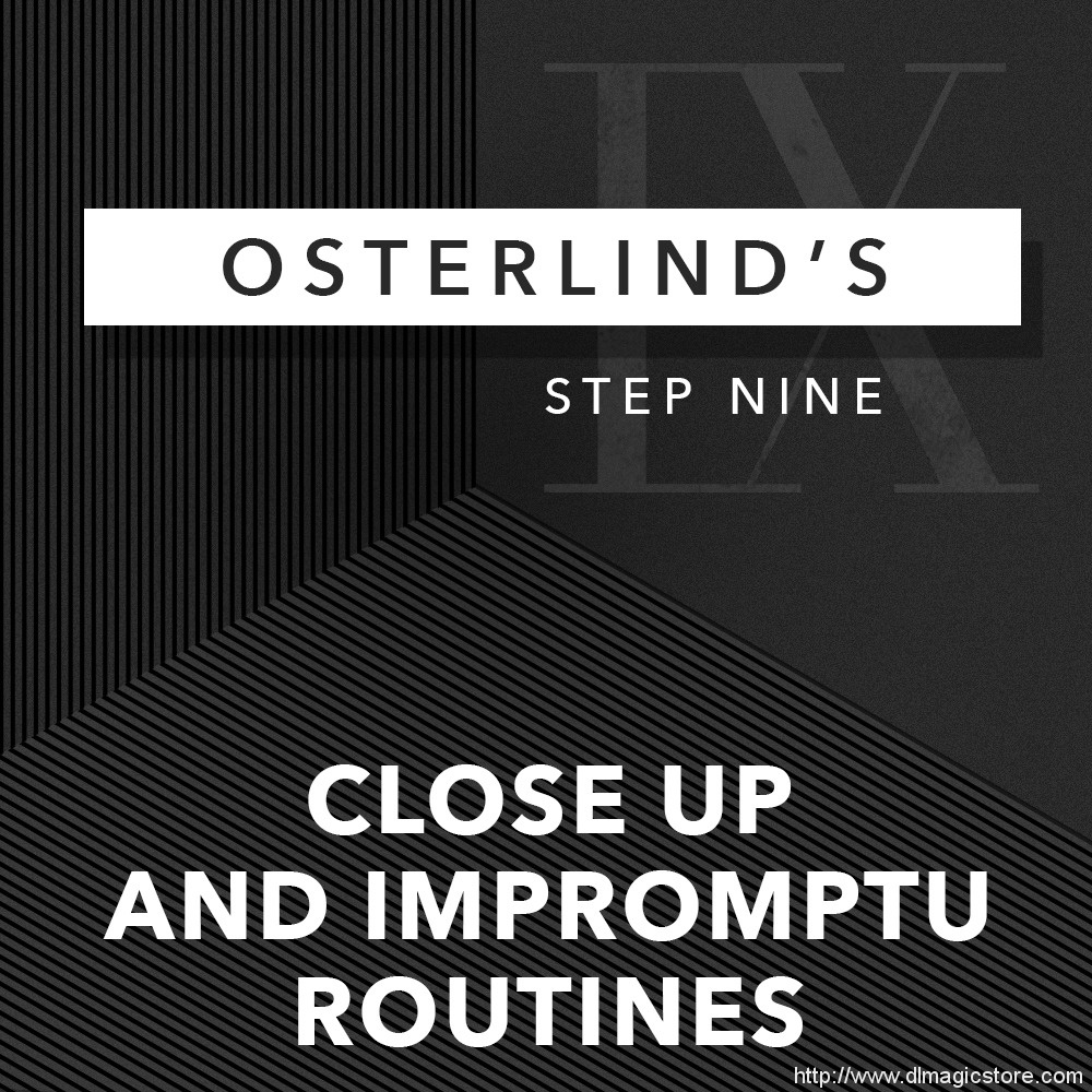 Osterlinds 13 Steps 9 Close Up and Impromptu Routines by Richard Osterlind