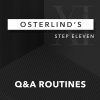Osterlinds 13 Steps Step 11 Q&A Routines by Richard Osterlind