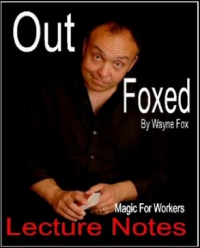 Out Foxed 1 by Wayne Fox