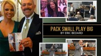 PACK SMALL PLAY BIG by Eric Bedard video (Download)