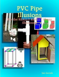 PVC Pipe Illusions by Jim Garrish 3 Volumes SET