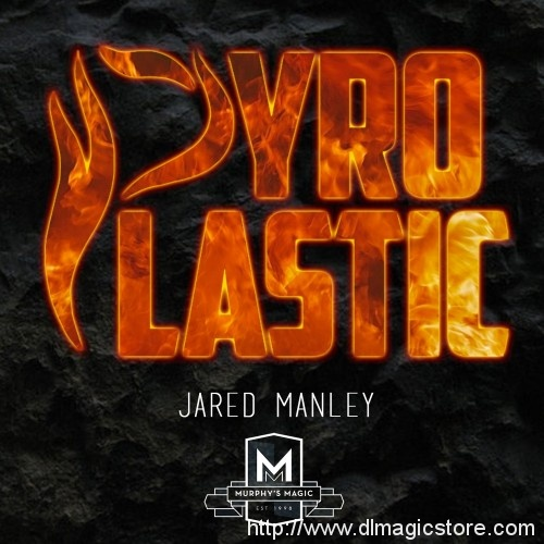 PYRO PLASTIC by Jared Manley (GIMMICK NOT INCLUDED)