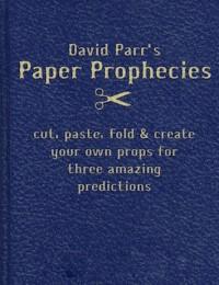 Paper Prophecies by David Parr (Instant Download)