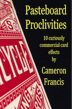 Pasteboard Proclivities By Cameron Francis (Instant Download)