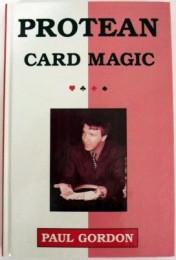 Paul Gordon – Protean Card Magic – More Impromptu Card Illusions
