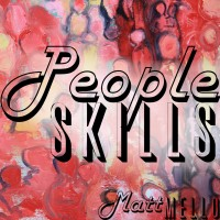 People Skills by Matt Mello (Instant Download)