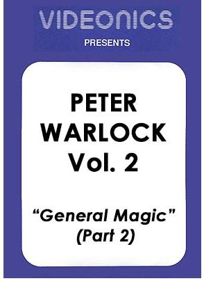 Peter Warlock Vol. 2 – General Magic (Part 2)