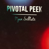 Pivotal Peek by Ryan Schlutz (Instant Download)